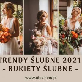 Bukiety ślubne 2021- przegląd trendów florystycznych na nadchodzący sezon