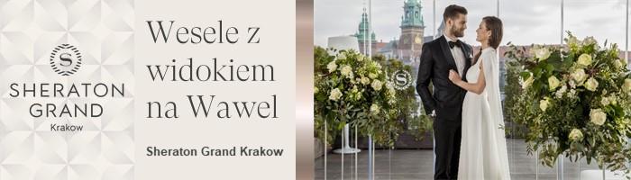 Miejsce na Wesele - Sheraton Grand Kraków