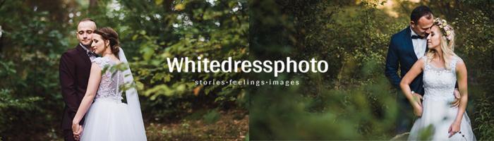 Fotografia Ślubna  Whitedressphoto