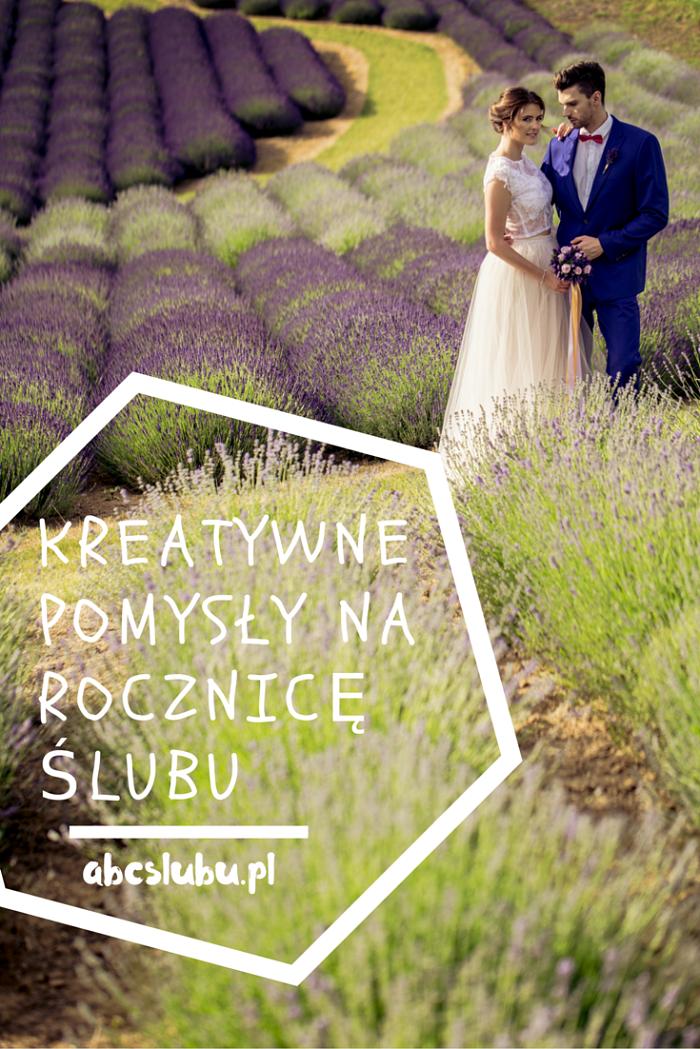 Kreatywne Pomysły Na Uczczenie Pierwszej Rocznicy ślubu Abcslubupl