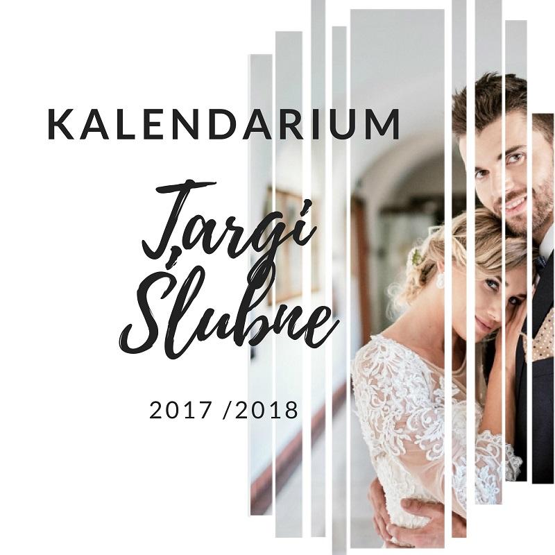 Kalendarium Targów ślubnych Sezon 20172018 Abcslubupl