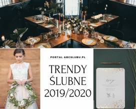 0320a82e71 Trendy ślubne 2019 2020 - to będzie modne w nadchodzącym