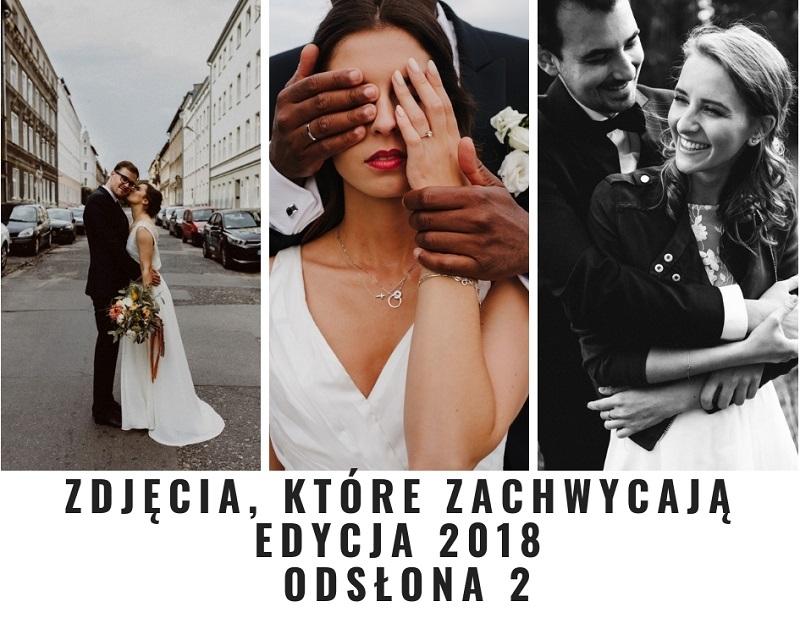 Zdjęcia, które zachwycają - lista rekomendowanych fotografów - edycja 2018, część 2