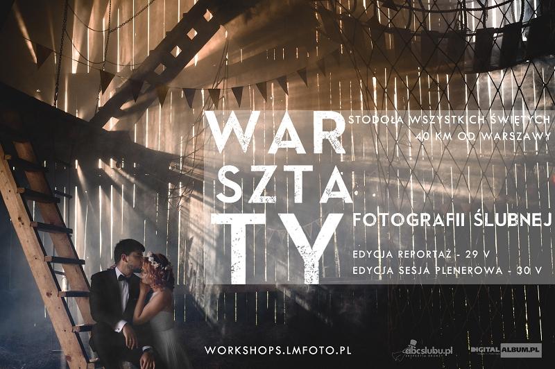 LMFOTO WORKSHOPS cykl warsztatów fotograficznych z zakresu fotografii ślubnej