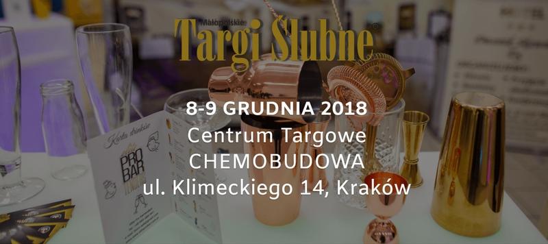 34. Małopolskie Targi Ślubne - Chemobudowa, 8-9.12.2018r.